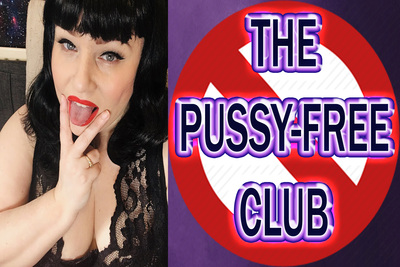 16691 - THE PUSSY-FREE CLUB