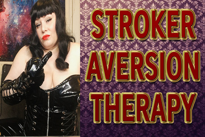 17556 - STROKER AVERSION THERAPY