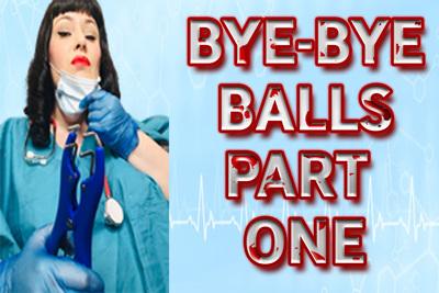 18567 - BYE-BYE BALLS PART ONE