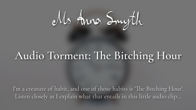 19189 - Audio Torment: The Bitching Hour