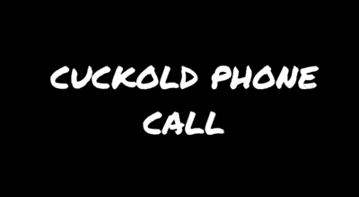4561 - Cuckold Phone Call (audio only)